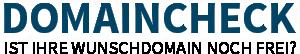 Domaincheck - Ist Ihre Wunschdomain noch frei?
